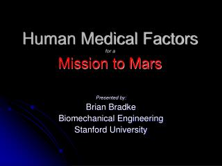 Human Medical Factors for a  Mission to Mars