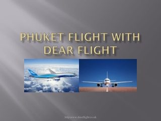 Phuket Flight Guide