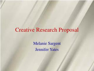 Creative Research Proposal