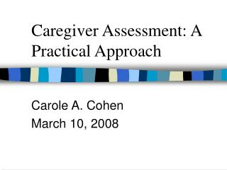 Caregiver Assessment: A Practical Approach