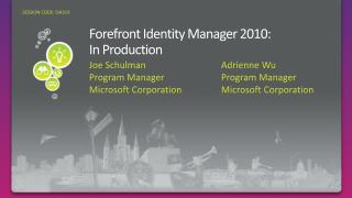 Forefront Identity Manager 2010: In Production