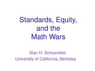 Standards, Equity, and the Math Wars
