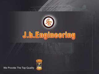 j.b engineering