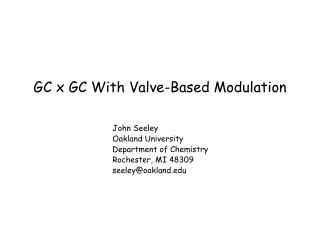 GC x GC With Valve-Based Modulation