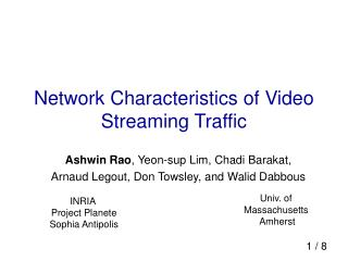 Network Characteristics of Video Streaming Traffic