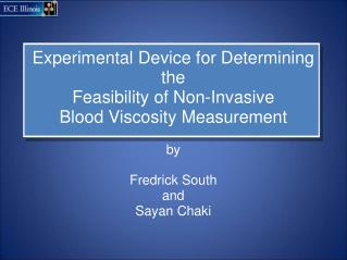 Experimental Device for Determining the Feasibility of Non-Invasive  Blood Viscosity Measurement