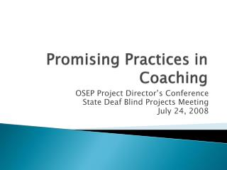 Promising Practices in Coaching