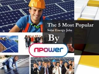 The 5 Most Popular Solar Energy Jobs