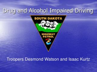 Drug and Alcohol Impaired Driving