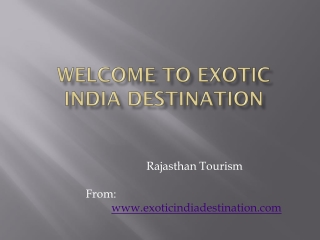 Exotic India destination