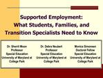 Supported Employment:  What Students, Families, and Transition Specialists Need to Know