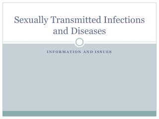 Sexually Transmitted Infections and Diseases
