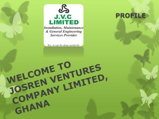 WELCOME TO JOSREN VENTURES COMPANY LIMITED, GHANA
