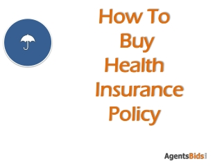 How to but health insurance policy