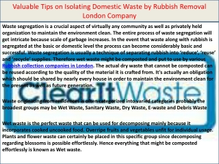Valuable Tips on Isolating Domestic Waste by Rubbish Removal