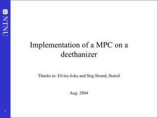 Implementation of a MPC on a deethanizer