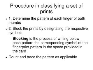 Procedure in classifying a set of prints