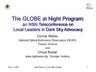 The GLOBE at Night Program: an NSN Teleconference on  Local Leaders in Dark Sky Advocacy