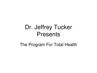 Dr. Jeffrey Tucker Presents