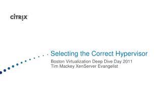 Selecting the Correct Hypervisor