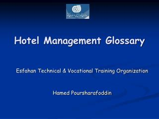 Glossary of Hotel Management  by Hamed Poursharafoddin