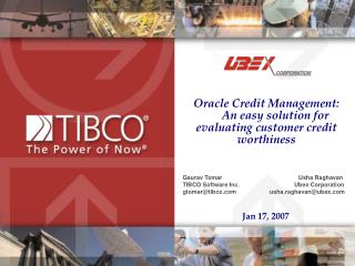 Oracle Credit Management:        An easy solution for evaluating customer credit worthiness