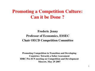 Promoting a Competition Culture: Can it be Done ?
