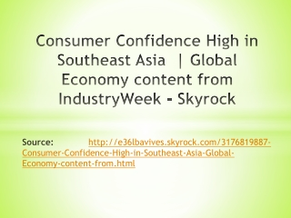 Consumer Confidence High in Southeast Asia Global Economy