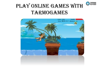 Play Online Games With Tarmogames