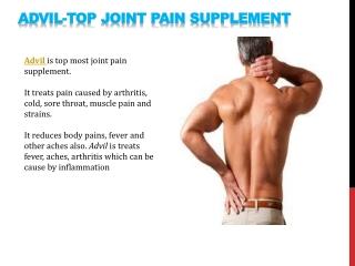 Advil- Top joint pain supplement.