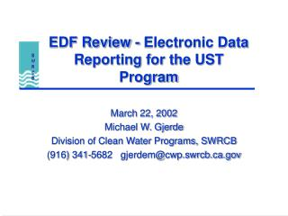 EDF Review - Electronic Data Reporting for the UST Program