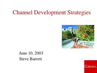 Channel Development Strategies
