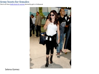 Cool combat boots on female celebrities