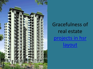 Graceful projects in hsr layout