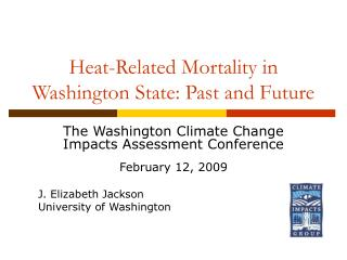 Heat-Related Mortality in Washington State: Past and Future