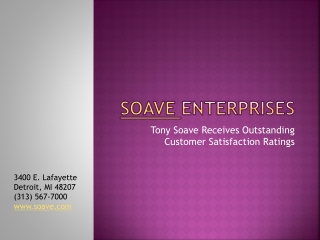 Tony Soave Receives Outstanding Customer Satisfaction Rating
