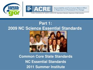 Part 1: 2009 NC Science Essential Standards