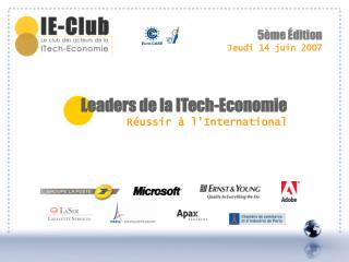 Leaders de la ITech-Economie R ussir   l International