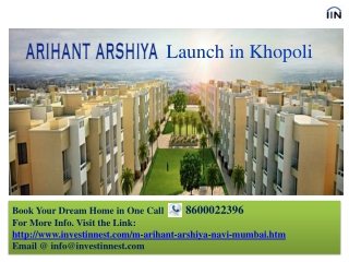 Arihant Arshiya Panvel | Khopoli Mumbai - 8600022396