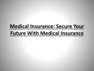 Medical Insurance: Secure Your Future with Medical Insurance