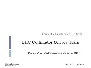 LHC Collimator Survey Train