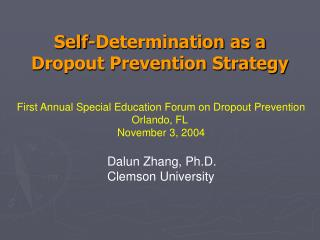 Self-Determination as a Dropout Prevention Strategy