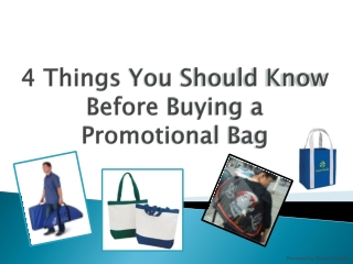 4 Things You Should Know Before Buying Promotional Bags