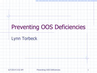 Preventing OOS Deficiencies