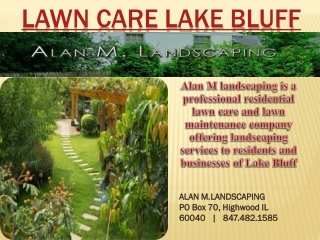 Lawn Care services in Lake Bluff