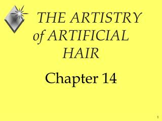 THE ARTISTRY of ARTIFICIAL HAIR