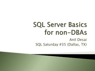 SQL Server Basics  for non-DBAs
