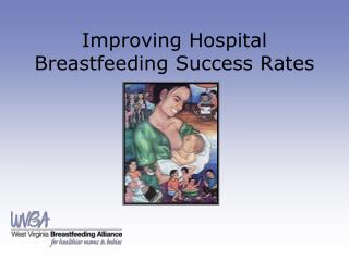 Improving Hospital Breastfeeding Success Rates