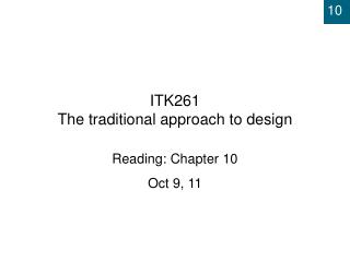 ITK261 The traditional approach to design