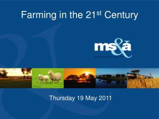 Farming in the 21 st  Century